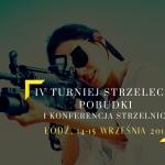 IV Turniej Strzelecki Pobudki i Konferencja Strzelnica